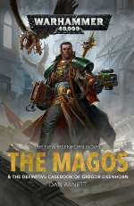 The Magos (Warhammer 40,000: The Eisenhorn Series, #4)