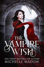 The Vampire Wish (Dark World: The Vampire Wish, #1)
