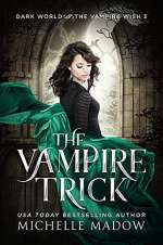 The Vampire Trick (Dark World: The Vampire Wish , #3)