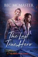 The Last True Hero (Burned Lands, #2)