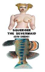 Squeegee the Sewermaid