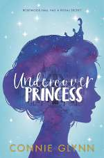 Undercover Princess (Rosewood Chronicles, #1)