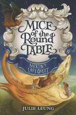 Merlin's Last Quest (Mice of the Round Table, #3)