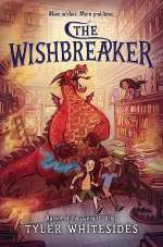 The Wishbreaker (The Wishmakers, #2)
