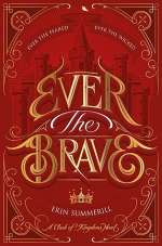 Ever the Brave (A Clash of Kingdoms , #2)