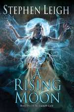 A Rising Moon (The Sunpath Cycle, #2)