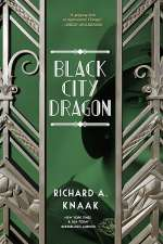 Black City Dragon (Black City Saint, #3)