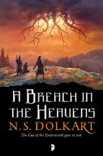 A Breach in the Heavens (Godserfs, #3)