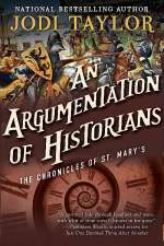An Argumentation of Historians (The Chronicles of St. Mary's, #9)