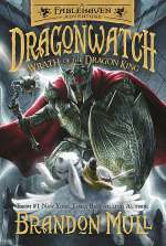 Wrath of the Dragon King (Fablehaven Adventures: Dragonwatch, #2)