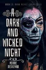 A Dark and Wicked Night (The Dark Heart Chronicles, #3)