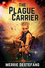The Plague Carrier (The Plague Carrier, #1)