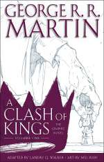 A Clash of Kings: The Graphic Novel: Volume One (A Song of Ice and Fire: The Graphic Novels, #5)