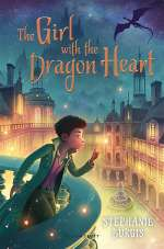 The Girl with the Dragon Heart (The Dragon with a Chocolate Heart, #2)