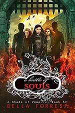 A Battle of Souls (A Shade of Vampire, #59)