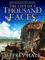 The City of a Thousand Faces (The Welkin Duology , #1)