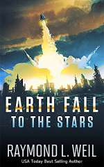 To the Stars (Earth Fall, #2)