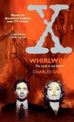 Whirlwind (The X-Files, #2)