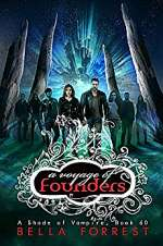 A Voyage of Founders (A Shade of Vampire, #60)