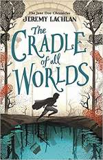 The Cradle of All Worlds (The Jane Doe Chronicles, #1)