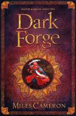 Dark Forge (Masters & Mages, #2)