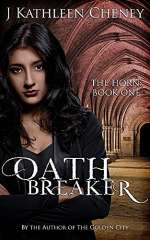 Oathbreaker (The Horn, #1)