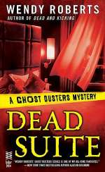 Dead Suite (Ghost Dusters Mysteries, #4)