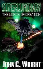 Superluminary: The Lords of Creation (Superluminary, #1)
