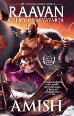 Raavan: Enemy of Aryavarta (Ram Chandra, #3)
