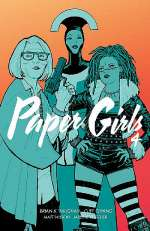 Paper Girls, Volume 4 (Paper Girls, #4)