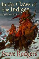 In the Claws of the Indigen (Spellgiver, #2)