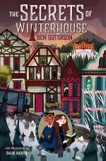 The Secrets of Winterhouse (Winterhouse, #2)