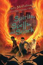 Spirits, Spells, and Snark (Magic, Madness, and Mischief, #2)