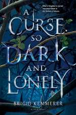 A Curse So Dark and Lonely (The Cursebreaker, #1)