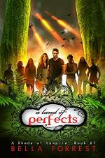 A Land of Perfects (A Shade of Vampire, #61)
