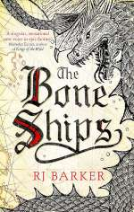 The Bone Ships (The Tide Child Trilogy, #1)