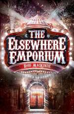 The Elsewhere Emporium (The Nowhere Emporium, #2)