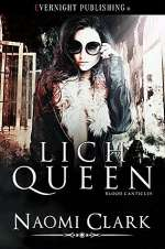 Lich Queen (Blood Canticles, #3)