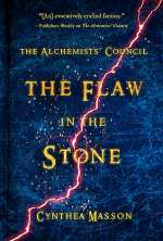 The Flaw in the Stone (The Alchemists' Council, #2)