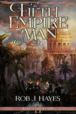 The Fifth Empire of Man (Best Laid Plans, #2)