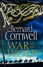 War of the Wolf (The Last Kingdom, #11)