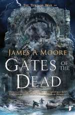 Gates of the Dead (The Tides of War, #3)