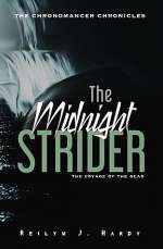 The Midnight Strider (The Chronomancer Chronicles, #2)