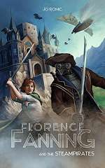 Florence Fanning and the Steampirates (Florence Fanning and the Steampirates, #1)