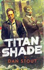 Titanshade (Carter Archives, #1)