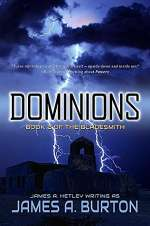 Dominions (The Bladesmith, #2)