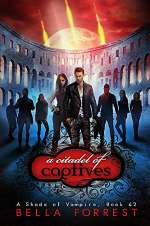 A Citadel of Captives (A Shade of Vampire, #62)