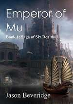 Emperor of Mu (Saga of Six Realms, #1)