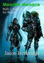 Moontar Menace (Saga of Six Realms, #2)