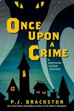 Once Upon a Crime (Brothers Grimm Mystery, #2)